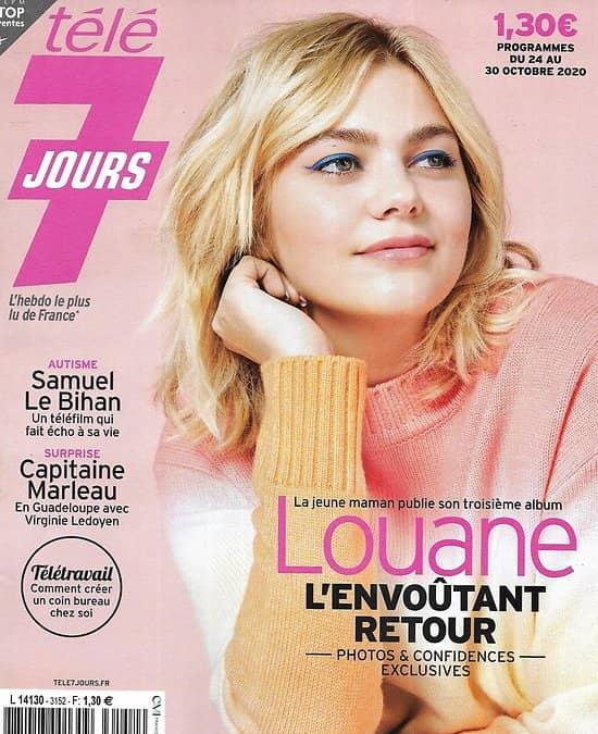 TELE 7 JOURS n°3152 24/10/2020  Louane, l'envoûtant retour/ Samuel Le Bihan/ Virginie Ledoyen/ Amir/ Marine Delterme