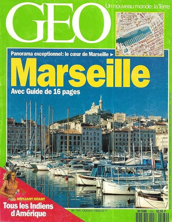 GEO n°164 octobre 1992  Spécial Marseille/ Indiens d'Amérique/ Far West d'Australie/ Pays de la soie