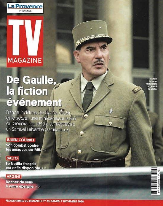 TV MAGAZINE 01/11/2020 n°1761  De Gaulle, la fiction événement (Samuel Labarthe)/ Julien Courbet/ Rayane Bensetti/ Salto/ Benjamin Biolay