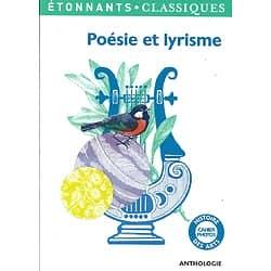 """""""Poésie et lyrisme"""" Bertrand Darbeau/ Etonnants Classiques/ Livre poche"""