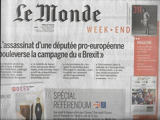 LE MONDE n°22216 18/06/2016  Brexit: spécial référendum/ Meurtre d'une élue britannique/ Euro 2016/ Croissance française