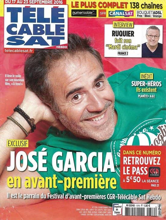 """Télé Cable Sat n°1376 17/09/2016  José Garcia/ Laurent Ruquier/ """"Mr. Robot""""/ Sebastian Ocon"""