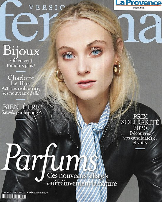 VERSION FEMINA n°974 30/11/2020  Les parfums réinventent la nature/ Charlotte Le Bon/ Spécial Bijoux/ Tout sur le magnésium