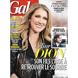 GALA n°1198 25/05/2016  Céline Dion/ Portfolio Cannes 2016/ Les Bedos/ Pamela Anderson/ Michel Fugain/ Jessica Chastain