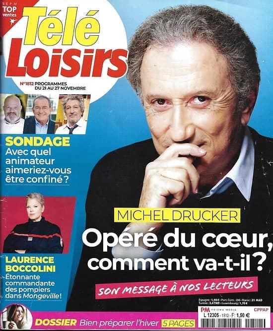 """TELE LOISIRS n°1812 21/11/2020  Michel Drucker/ Laurence Boccolini/ Renaud/ """"Drive""""/ Le Mayflower/ Bien préparer l'hiver"""
