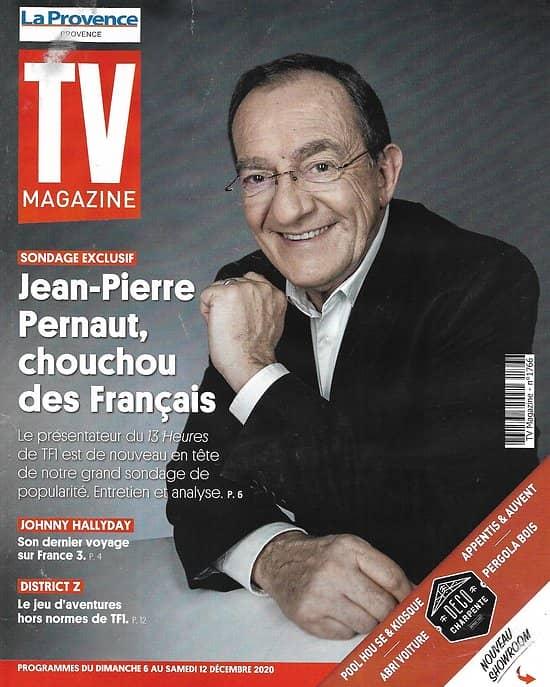 "TV MAGAZINE 06/12/2020 n°1766  Jean-Pierre Pernaut/ Johnny Hallyday/ ""District Z""/ Finale de ""Prodiges"""
