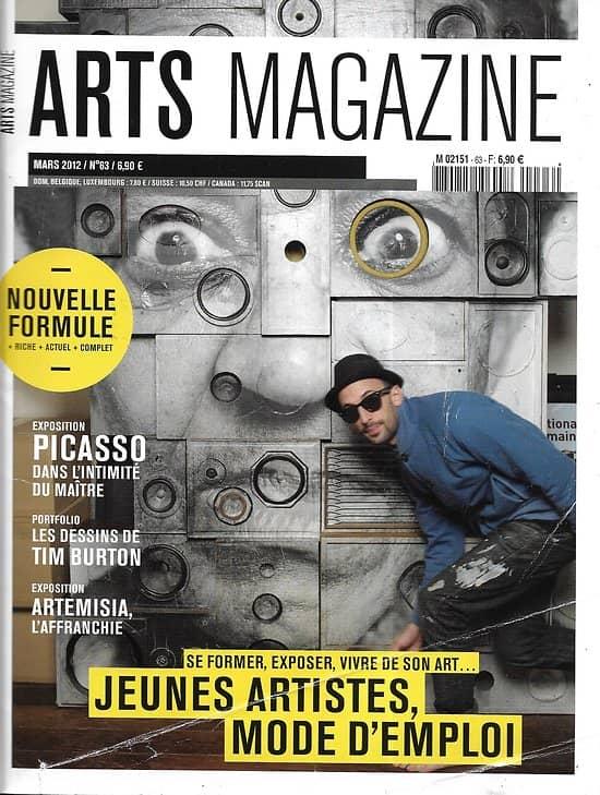 ARTS MAGAZINE n°63 mars 2012  Jeunes artistes, mode d'emploi/ Picasso/ Tim Burton/ Artemisia/ David Hockney/ la Vienne de Klimt
