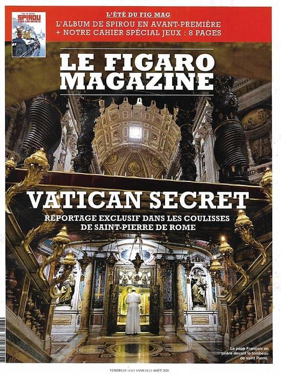 LE FIGARO MAGAZINE n°23637 14/08/2020  Exclusif: Vatican secret: les coulisses de saint-Pierre de Rome/ Spirou/ Un été en France: la Savoie