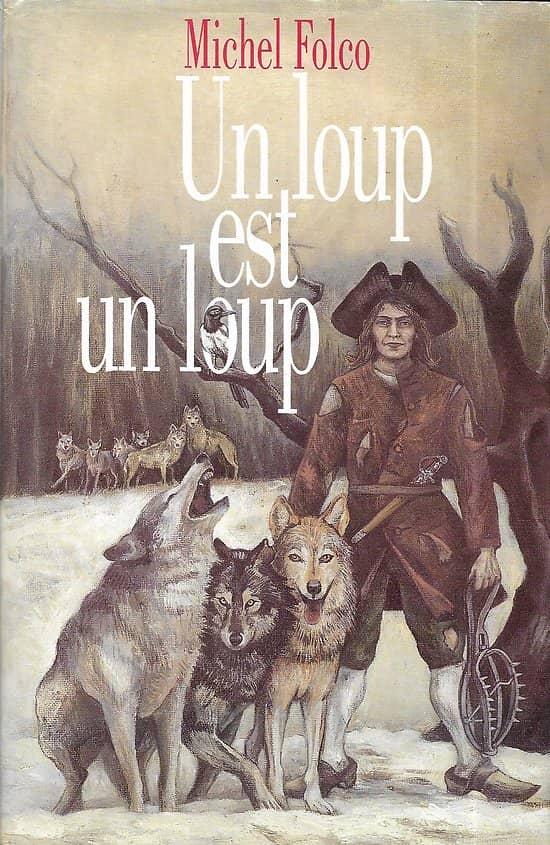 """""""Un loup est un loup"""" Michel Folco/ TBE/ 1996/ Livre relié grand format"""