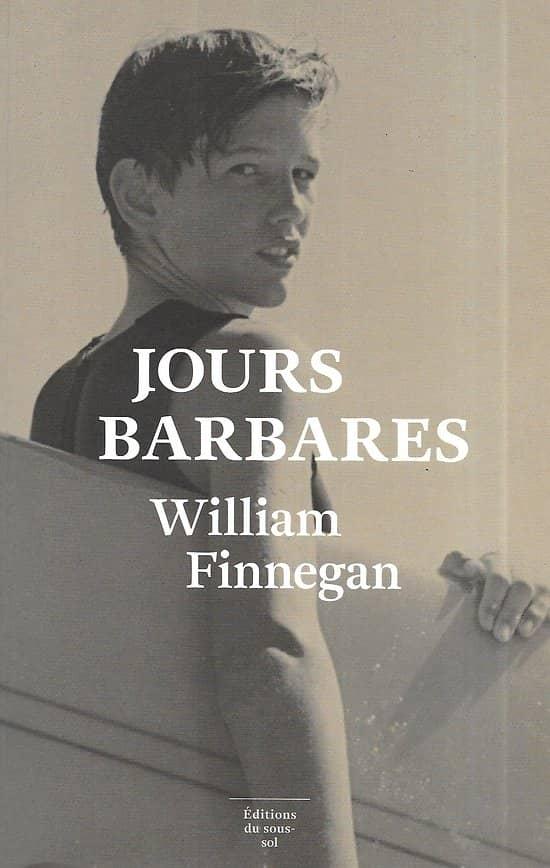 """""""Jours barbares: Une vie de surf"""" William Finnegan/ Excellent état/ 2017/ Livre broché grand format"""
