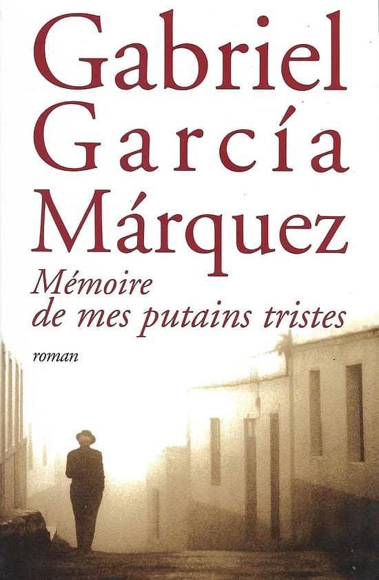 """""""Mémoire de mes putains tristes"""" Gabriel Garcia Marquez/ Comme neuf/ Livre relié"""