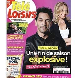 """TELE LOISIRS n°1815 12/12/2020  """"Balthazar"""" avec Tomer Sisley: une fin explosive!/ Miss France/ Spécial Noël/ """"L'amour est dans le pré"""""""