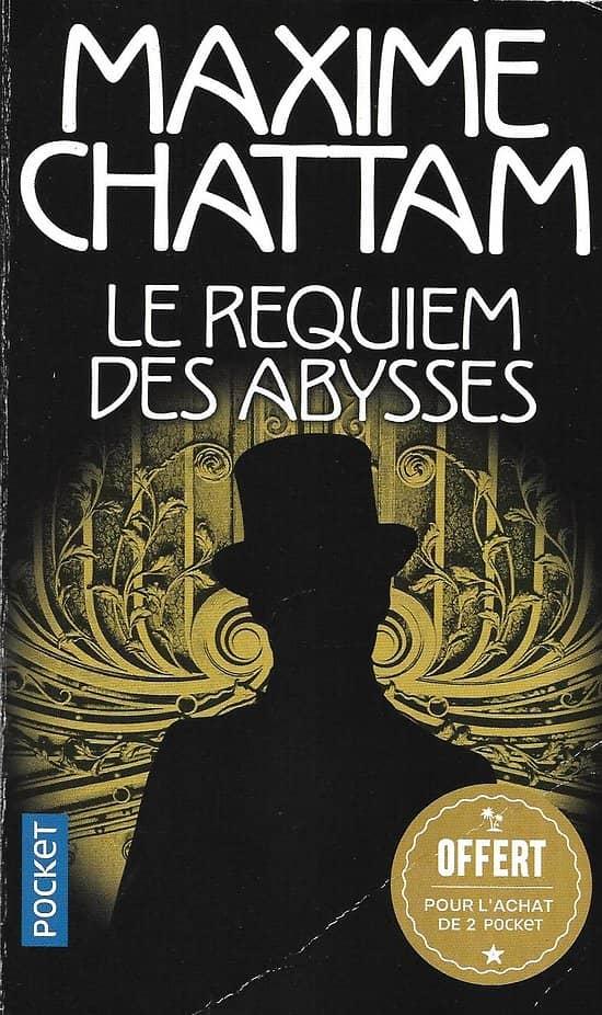 """""""Le Requiem des Abysses"""" Maxime Chattam/ 2018/ Livre poche"""