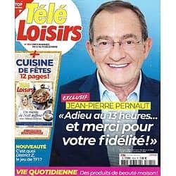 TELE LOISIRS n°1814 05/12/2020  Jean-Pierre Pernaut, adieu au 13H/ Cuisine de fêtes par Hélène Darroze