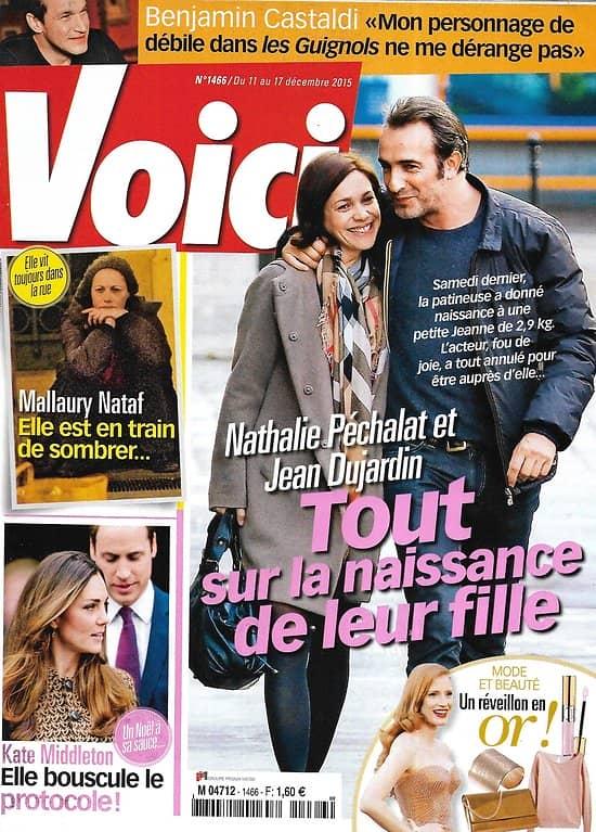 VOICI n°1466 11/12/2015  Jean Dujardin & Nathalie Péchalat/ Mallaury Nataf/ Kate Middleton/ Benjamin Castaldi/ Daisy Ridley