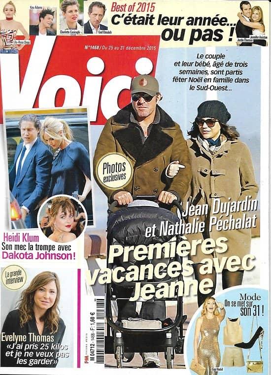 VOICI n°1468 25/12/2015  Jean Dujardin & Nathalie Péchalat/ Heidi Klum/ Cate Blanchett/ Best of 2015