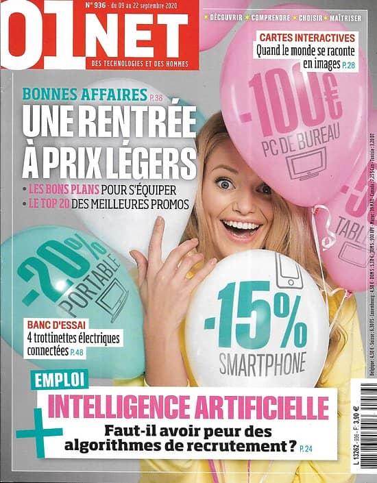 01 NET MAGAZINE n°936 09/09/2020  High-Tech: Une rentrée à prix légers/ Emploi & AI/ Cartes interactives/ Créer votre podcast