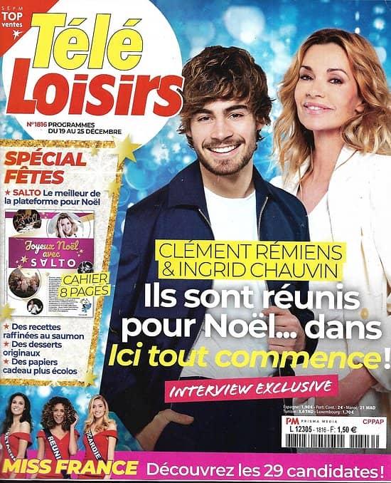 """TELE LOISIRS n°1816 19/12/2020  Clément Rémiens & Ingrid Chauvin dans """"Ici tout commence""""/ Miss France 2021/ Spécial fêtes"""