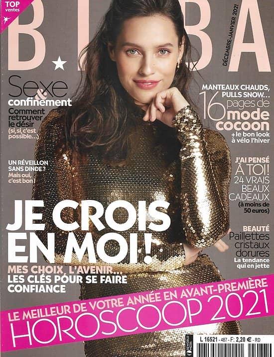 BIBA n°487 décembre 2020  Je crois en moi!/ Horoscope 2021/ Mode cocoon/ Sexe & confinement/ Plats de Noël