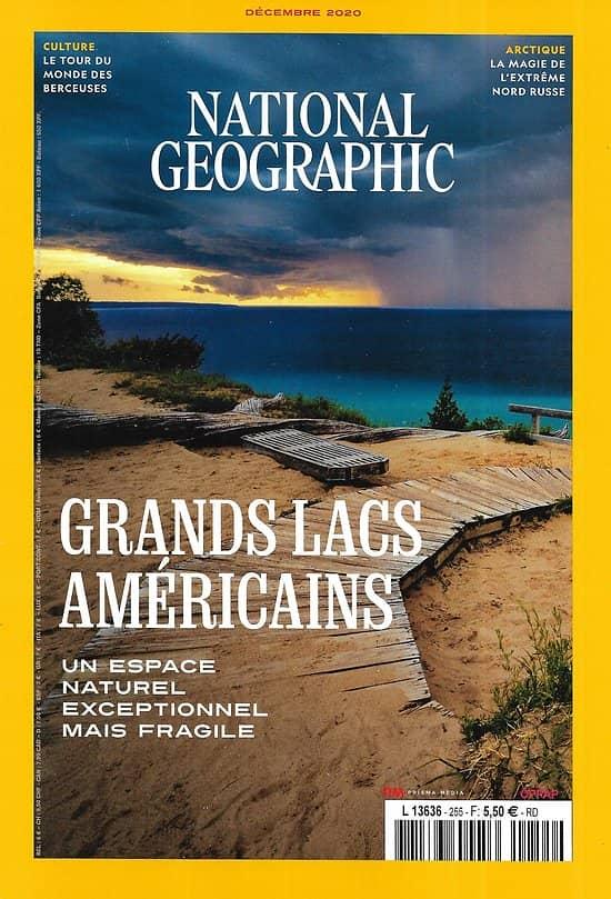 NATIONAL GEOGRAPHIC n°255 décembre 2020  Grands lacs américains/ Extrême Nord Russe/ Morsures de serpents/ Berceuses du monde