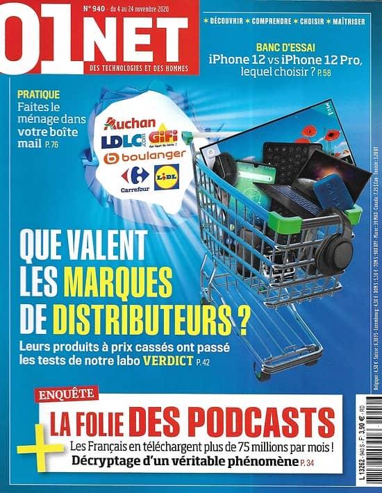 01 NET MAGAZINE n°940 04/11/2020  Que valent les marques distributeurs?/ La folie des podcasts