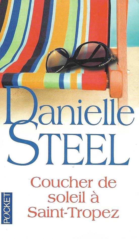 """""""Coucher de soleil à Saint-Tropez"""" Danielle Steel/ Excellent état/ 2013/ Livre poche"""