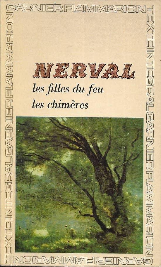 """""""Les Filles du Feu"""" & """"Les Chimères"""" Nerval/ 1965/ Garnier-Flammarion/ Livre poche"""