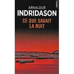 """""""Ce que savait la nuit"""" Arnaldur Indridason/ Très bon état/ Livr epoche"""
