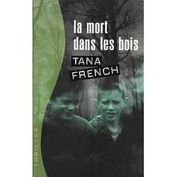 """""""La mort dans les bois"""" Tana French/ Très bon état/ Livre broché"""