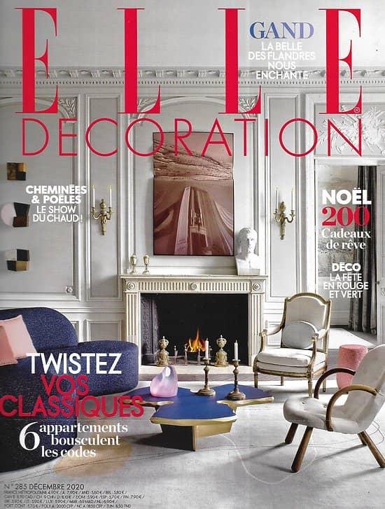 ELLE DECORATION n°285 décembre 2020  Twistez vos classiques/ La couleur en douceur/ Cheminées & poêles/ Noël déco