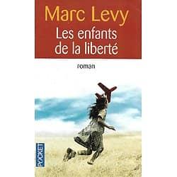 """""""Les enfants de la liberté"""" Marc Levy/ Très bon état/ Livre poche"""