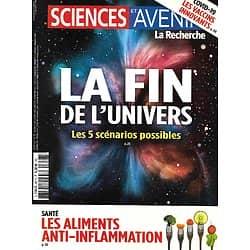 SCIENCES ET AVENIR n°887 janvier 2021  La fin de l'Univers/ Les aliments anti-inflammation/ Les vaccins innovants/ Les vigies de la biodiversité