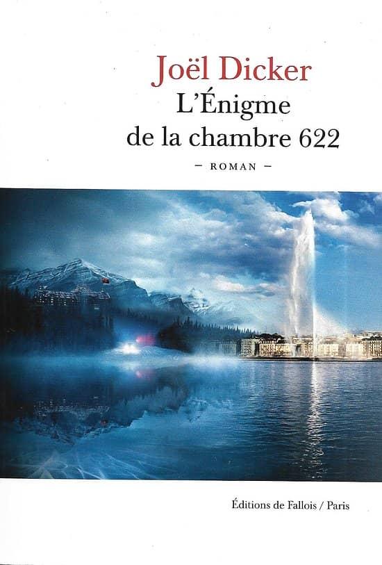 """""""L'énigme de la chambre 622"""" Joël Dicker/ Très bon état/ Livre broché"""