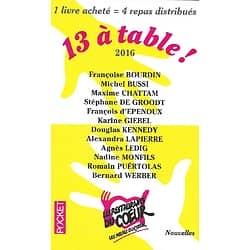 """""""13 à table!"""" Nouvelles-2016-Bussi, Chattam, Bourdin, Kennedy, Giebel, .../ Très bon état/ Livre poche"""