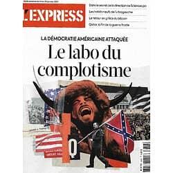 L'EXPRESS n°3628 14/01/2021  Etats-Unis: le labo du complotisme/ Affaire Duhamel/ Course au vaccin/ Sciences Po/ Ultragauche