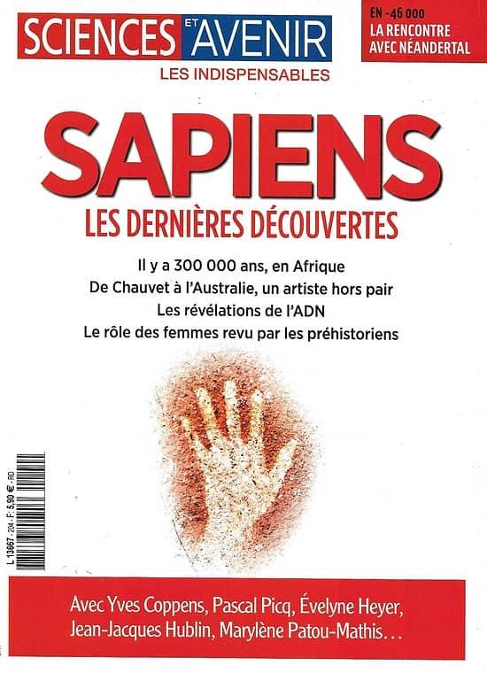 SCIENCES ET AVENIR n°204H janvier-mars 2021    Sapiens, les dernières découvertes