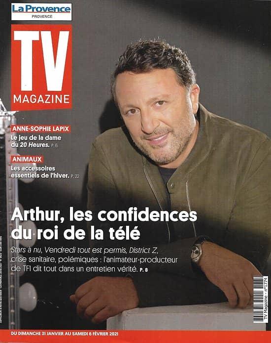 TV MAGAZINE 31/01/2021 n°1774  Arthur, les confidences du roi de la télé/ Anne-Sophie Lapix/ Pierre Palmade
