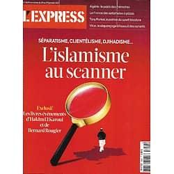 L'EXPRESS n°3629 21/01/2021  L'islamisme au scanner/ Tony Parker/ Séquençage du virus/ Automates à pizzas/ Géothermie/ Bernard Pivot
