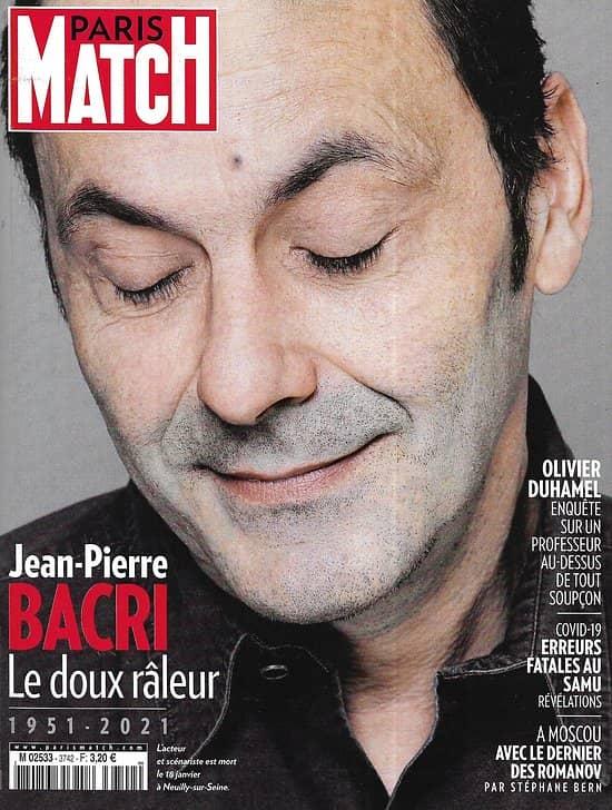 PARIS MATCH n°3742 21/01/2021  Jean-Pierre Bacri, le doux râleur/ Avec le dernier des Romanov/ Covid-19: erreurs au SAMU/ Enquête sur Olivier Duhamel