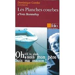 """""""Les Planches courbes"""" d'Yves Bonnefoy commentées par Dominique Combe/ Très bon état/ Livre poche"""