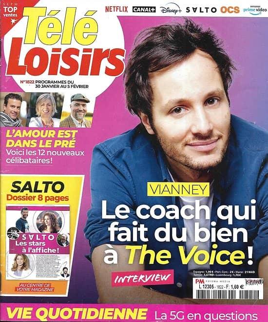 """TELE LOISIRS n°1822 30/01/2021  Vianney à """"The Voice""""/ Dossier Salto/ 5G/ """"L'amour est dans le pré""""/ Jean-Pierre Bacri"""