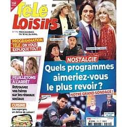 TELE LOISIRS n°1781 18/04/2020  Nostalgie: quels programmes aimeriez-vous le plus revoir?/ Gabin & Delon/ Eric Cantona