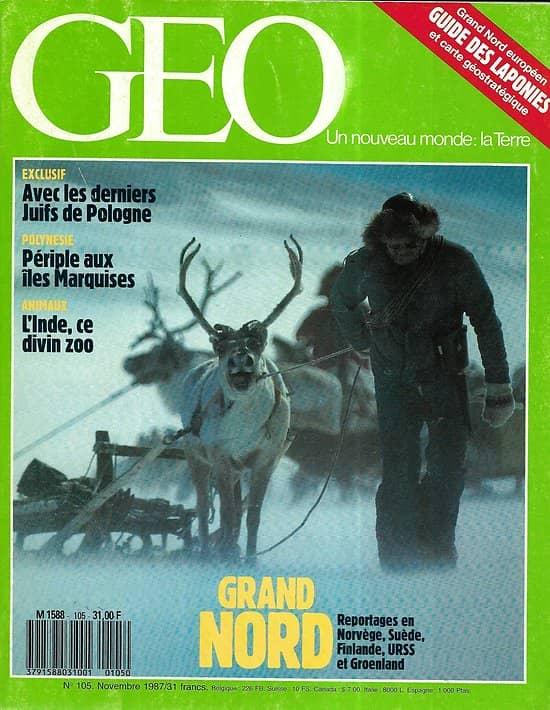 GEO n°105 novembre 1987  Spécial Grand Nord/ Europe arctique et Laponies/ Iles Marquises/ Derniers Juifs de Pologne/ Ariane sur sa lancée