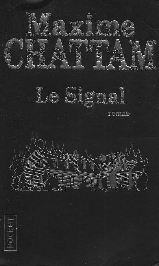 """""""Le Signal"""" Maxime Chattam/ Très bon état/ 2020/ Livre poche"""