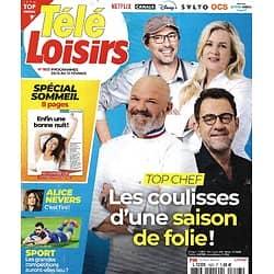 """TELE LOISIRS n°1823 06/02/2021  """"Top Chef"""" une saison de folie!/ Spécial sommeil/ """"Alice Nevers""""/ Pierre Dac/ """"Green book"""""""