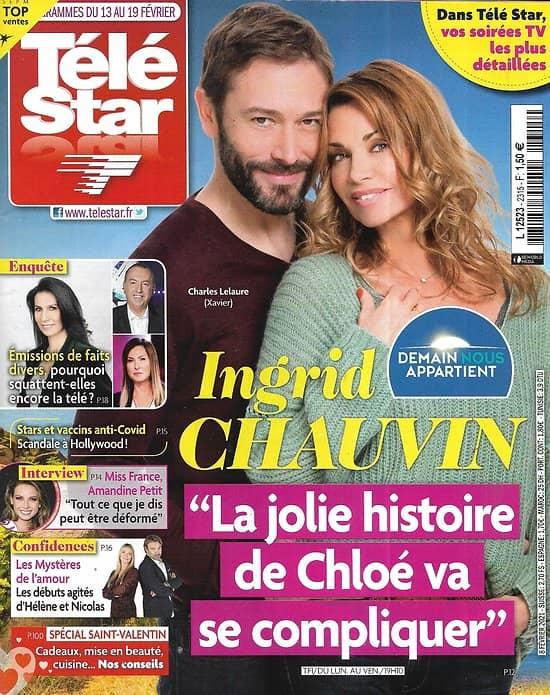 """TELE STAR n°2315 13/02/2021  Ingrid Chauvin """"Demain nous appartient""""/ Miss France: Amandine Petit/ """"Les mystères de l'amour""""/ Faits divers à la télé/ Jessica Chastain/ Patricia Kaas"""
