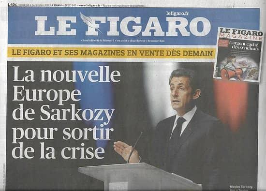 LE FIGARO n°20943 02/12/2011  La nouvelle Europe de Sarkozy/ Art contemporain public/ Gucci/ Obama & 2012/ Genopharm/ Polanski