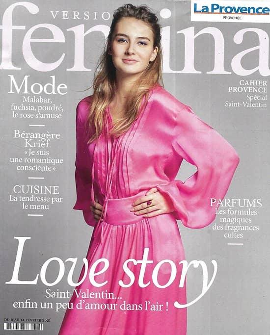 VERSION FEMINA n°984 08/02/2021  Love story: Spécial Saint-Valentin/ Bérangère Krief/ Iles vierges britanniques/ L'optimisme