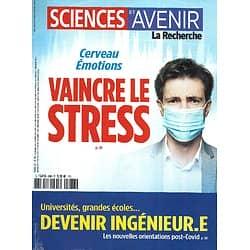 SCIENCES ET AVENIR n°888 février 2021  Vaincre le stress/ Devenir ingénieur/ Bien-être animal/ Momies Saqqarah/ Arbres à poison/ Crises d'épilepsie