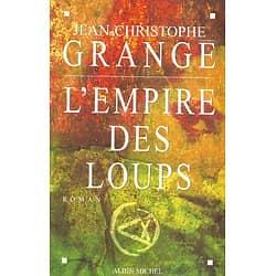 """""""L'Empire des Loups"""" Jean-Christophe Grangé/ Très bon état/ Livre grand format"""